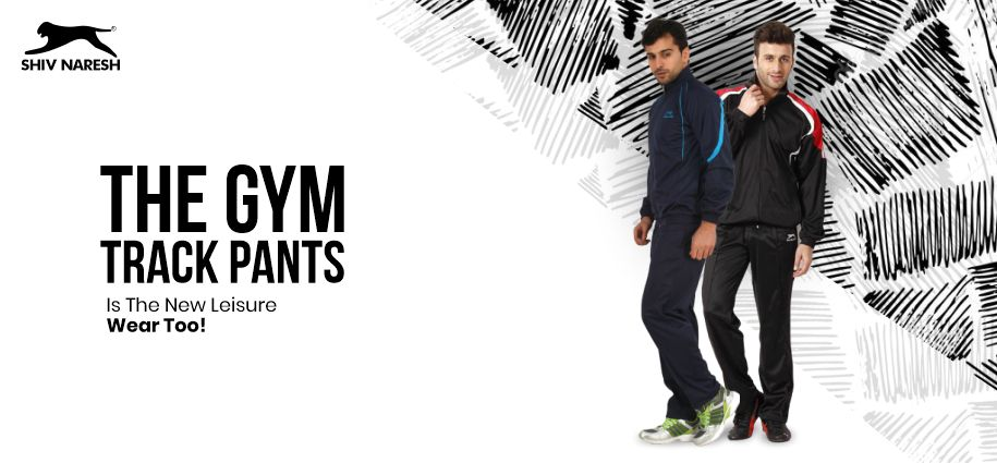 The Gym Track Pants Is The New Leisure Wear Too!